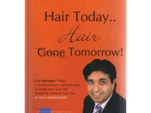 Hair Today ... Hair Tomorrow Book - Hard Back