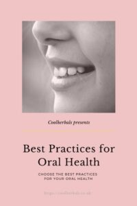 Best Practices for Oral Health